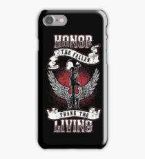 Honor the fallen! Patriotic! USA! iPhone Case/Skin