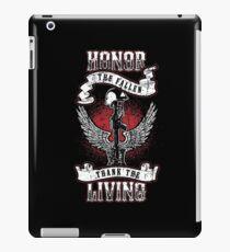 Honor the fallen! Patriotic! USA! iPad Case/Skin