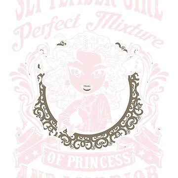 September Girl Perfect Mixture Of Princess And Warrior Shirt by phongtrandesign