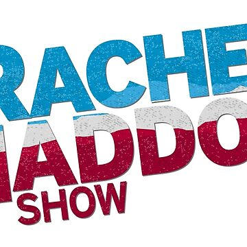 The Rachel Maddow Show by shedside