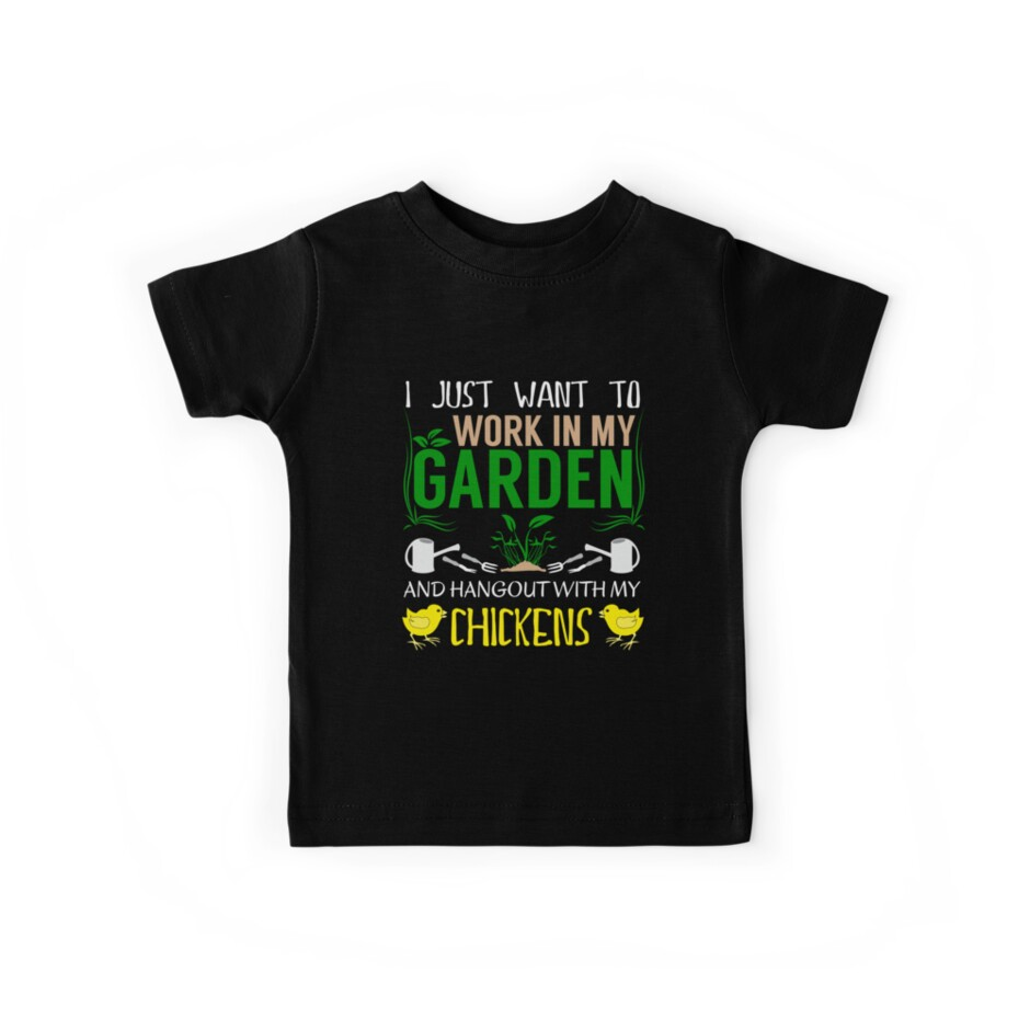 2deaf738 Work In My Garden - Hang With Chickens Funny Gardening by Distrill