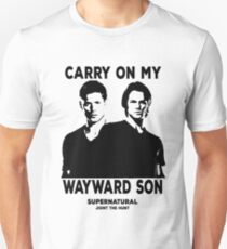 CARRY ON MY WAYWARD SON T-Shirt