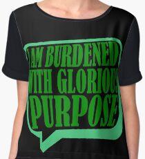 Burdened with Glorious Purpose Chiffon Top