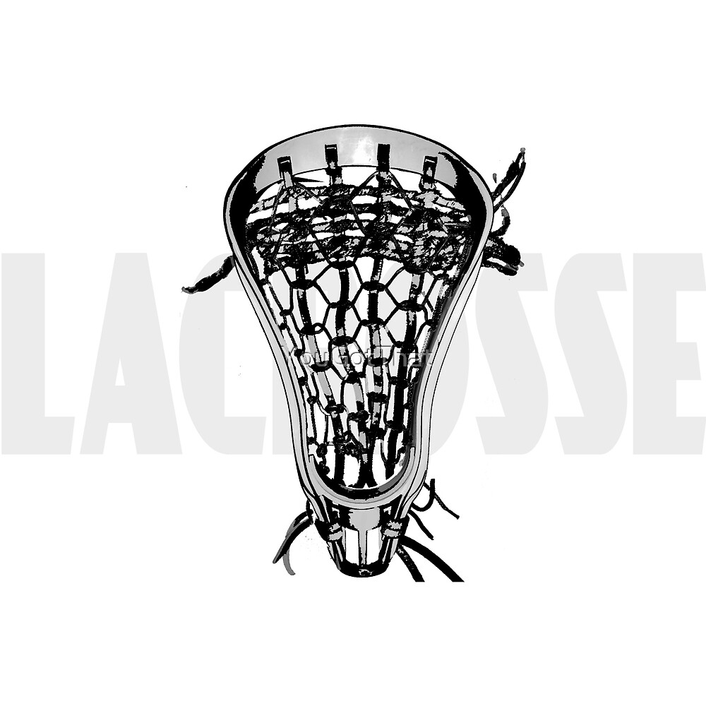 Lacrosse Nuff Said by YouGotThat