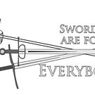 Swords are for Everybody by Incognitiously