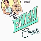 EVERYONE RELAX - The Even Couple by James Fosdike