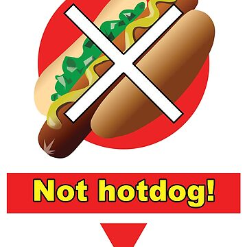 Not Hotdog Funny T-Shirt by FunnyAddicting