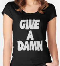 Give a Damn Women's Fitted Scoop T-Shirt