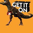 T REX GET IT ON ROCK by HandDrawnTees