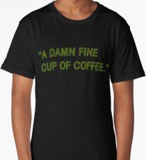 Damn Fine Cup of Coffee Long T-Shirt