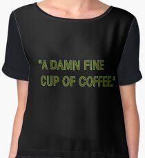 Damn Fine Cup of Coffee Chiffon Top