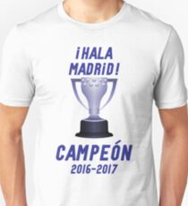 Hala Madrid Liga Campeones 2016 2017 T-Shirt