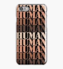 We are all human iPhone Case/Skin