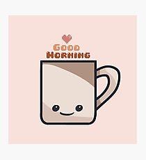 Happy Morning Mug Photographic Print