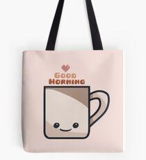 Happy Morning Mug Tote Bag