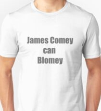 James Comey can Blomey Slim Fit T-Shirt