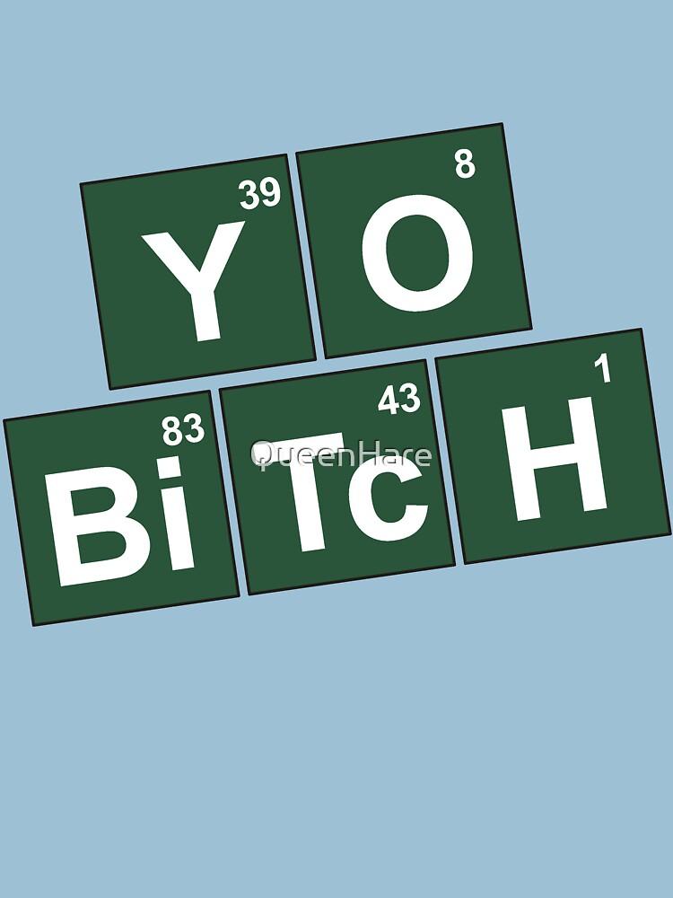 Yo Bitch | Unisex T-Shirt