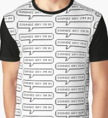 Sounds Gay Graphic T-Shirt