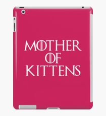 Mother Of Kittens Funny Quote iPad Case/Skin