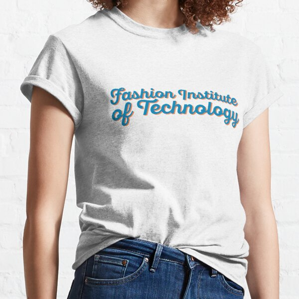 Fashion Institute of Technology Classic T-Shirt