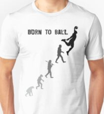 Born To Ball Unisex T-Shirt