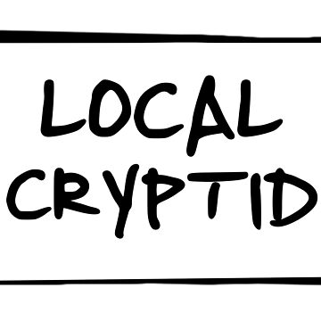 local cryptid by sciles