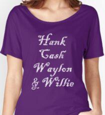Hank Cash Waylon & Willie Cool Country Music Legends Women's Relaxed Fit T-Shirt