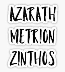Azarath Metrion Zinthos (Alternate) Sticker
