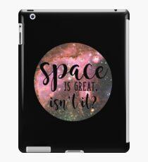 Space Is Great Isn't It Twelfth Doctor Who Twelve iPad Case/Skin