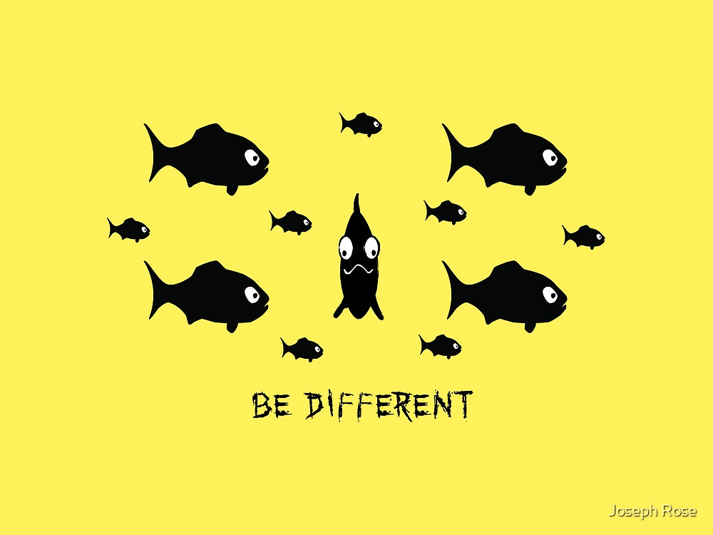 Be Different by digiscape