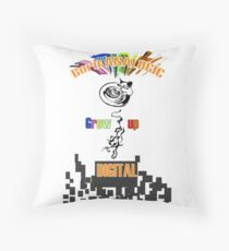 Born analogic grow up digital. Throw Pillow