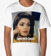 Judges You In Spanish  Long T-Shirt