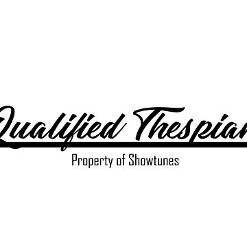 Qualified Thespian by MissElphie