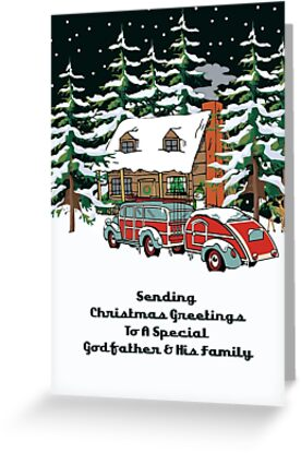 Godfather And His Family Sending Christmas Greetings Card by Gear4Gearheads