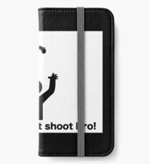 Taze me don't shoot bro! iPhone Wallet/Case/Skin