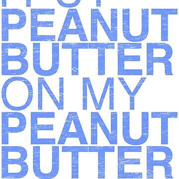 Peanut Butter Lover 2 by olcore