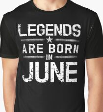 Legends Are Born In June - Vintage Graphic T-Shirt