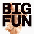 Heather Big Fun Tshirt by Carl Huber