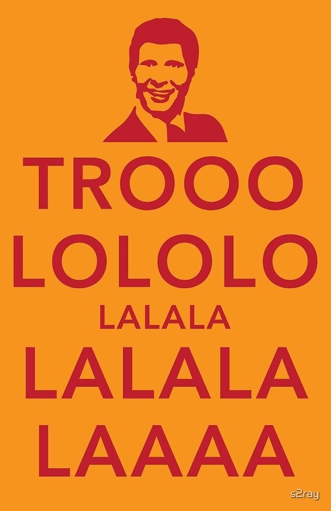 Trooolololo by s2ray