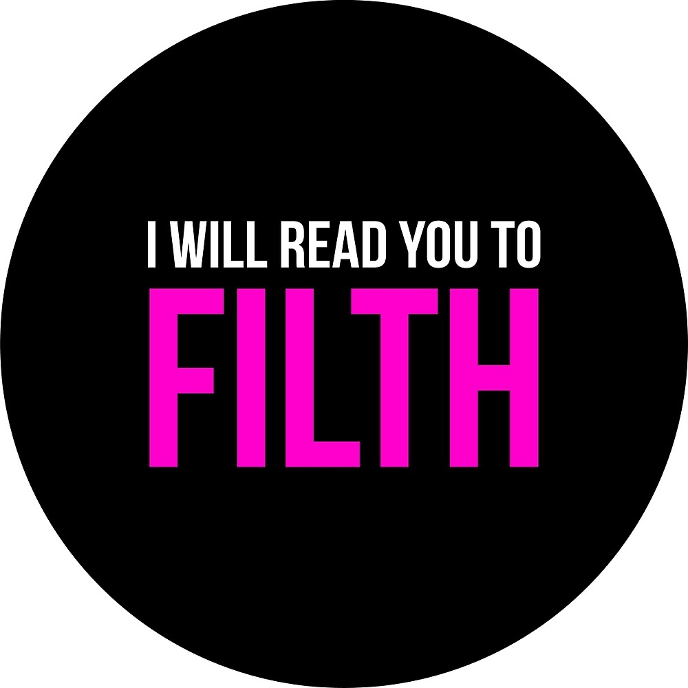 Read You To Filth by Jackabie