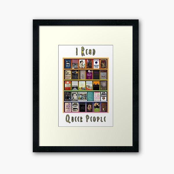 I Read Queer People Framed Art Print