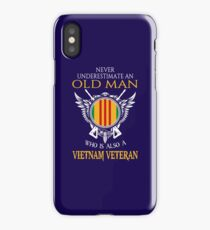 Never underestimate an old man who is also a Vietnam veteran T-shirt iPhone Case/Skin