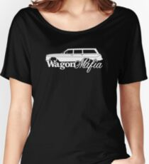 WAGON MAFIA - for Lowered 1961 Chevrolet Brookwood (Biscayne) Wagon enthusiasts Women's Relaxed Fit T-Shirt