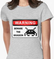 BEWARE OF INVASION, WARNING SIGN Womens Fitted T-Shirt