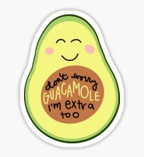 Don't Worry Guacamole Sticker