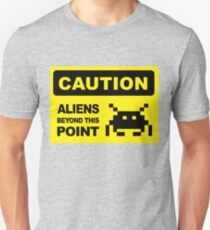 Caution, aliens Beyond this point, wall sign Unisex T-Shirt