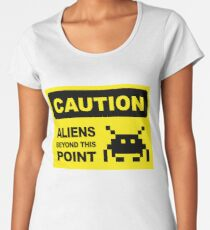 Caution, aliens Beyond this point, wall sign Women's Premium T-Shirt