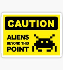 Caution, aliens Beyond this point, wall sign Sticker
