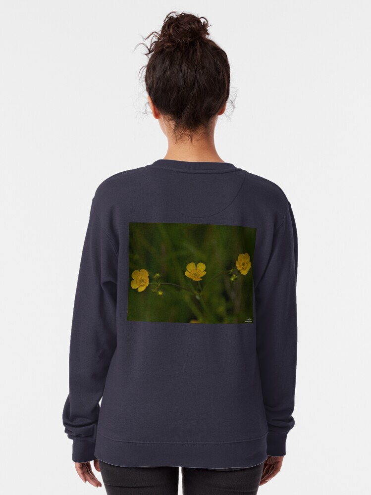 Alternate view of Three Meadow Buttercups - Burntollet Woods, County Derry Pullover Sweatshirt