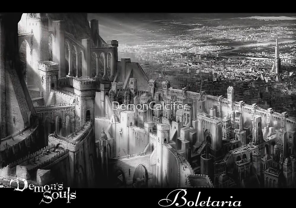 Demon's Souls Boletaria by DemonCalcifer